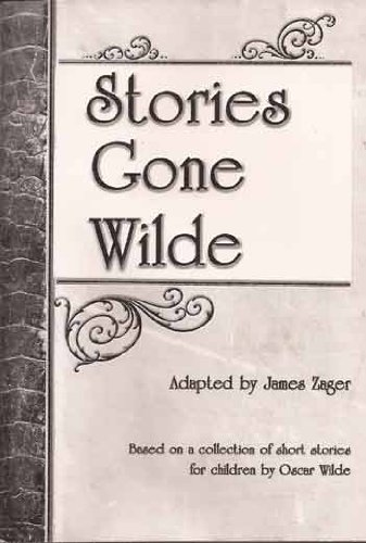 Stories Gone Wilde: James Zager