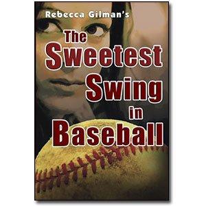 Sweetest Swing in Baseball: Rebecca Gilman