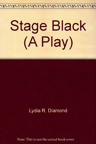 9781583425473: Stage Black (A Play)