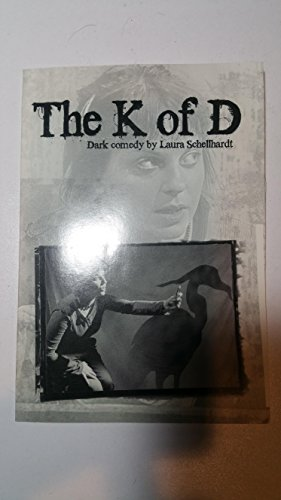 9781583426548: The K of D (A Play)