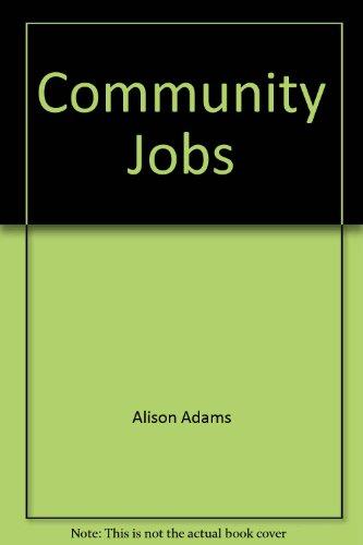 Community Jobs: Cathy French; Margie