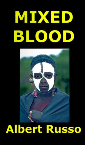 9781583450505: Mixed Blood: Or Your Son Leopold