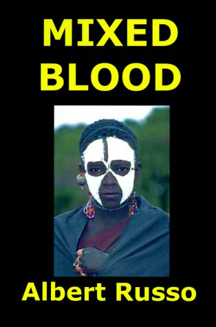 9781583450512: Mixed Blood: Or Your Son Leopold