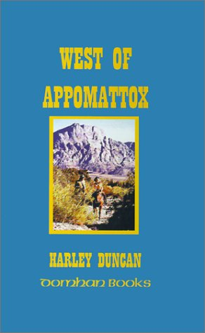 West of Appomattox: Harley T. Duncan