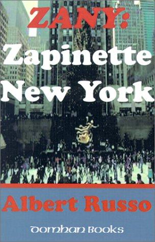 Zany: Zapinette New York: Russo, Albert