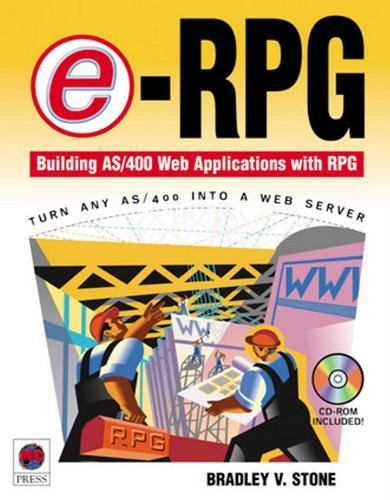 9781583470084: e-RPG: Building AS/400 Web Applications with RPG
