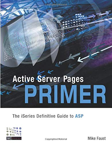 9781583470435: Active Server Pages Primer: The iSeries Definitive Guide to ASP