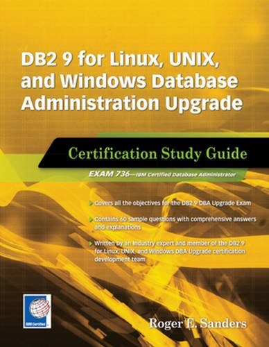 9781583470787: DB2 9 for Linux, UNIX, and Windows Database Administration Upgrade: Certification Study Guide