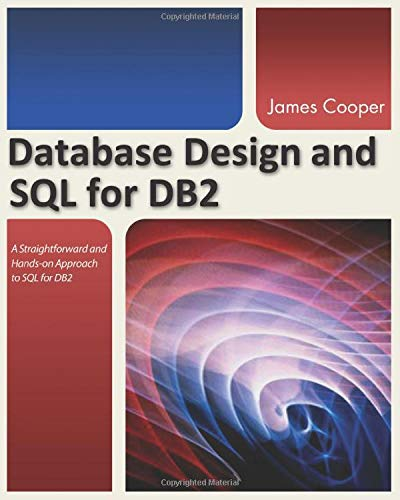 Database Design and SQL for DB2: James Cooper