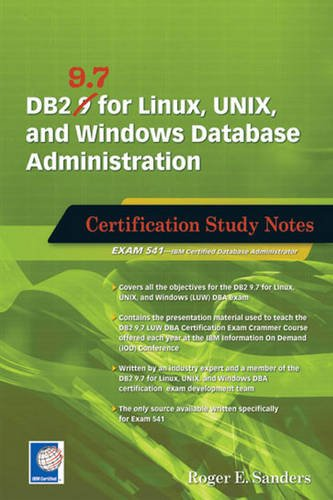 9781583473672: DB2 9.7 for Linux, UNIX, and Windows Database Administration: Certification Study Notes