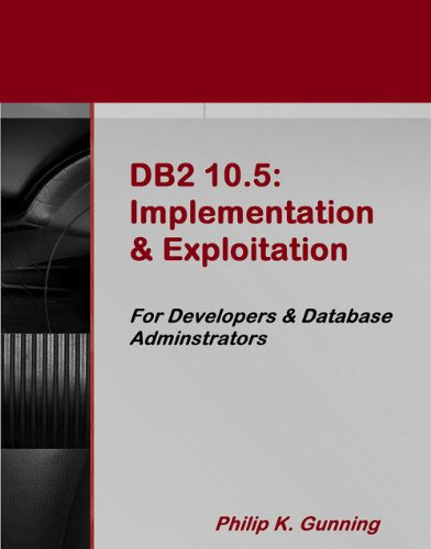 9781583473740: DB2 10.5: Implementation & Exploitation