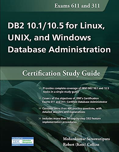 9781583473757: DB2 10.1/10.5 for Linux, UNIX, and Windows Database Administration: Certification Study Guide