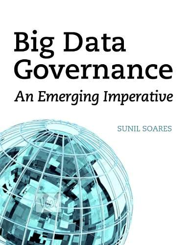 9781583473771: Big Data Governance: an Emerging Imperative