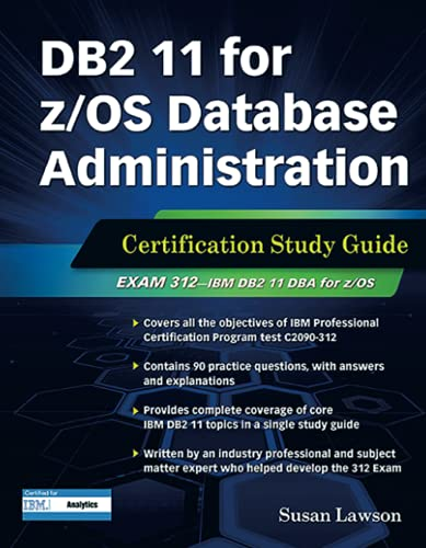9781583473979: DB2 11 for z/OS Database Administration: Certification Study Guide (DB2 Dba Certification)