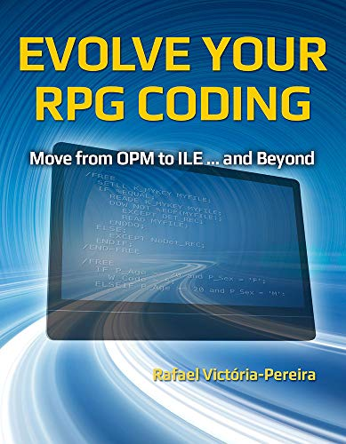 9781583474259: Evolve Your RPG Coding: Move from OPM to ILE and Beyond