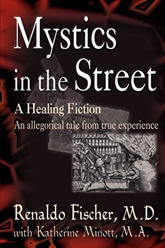 Mystics in the Street : A Healing Fiction