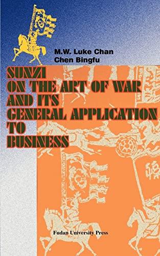Sunzi on the Art of War and: Chan, M.W. Luke
