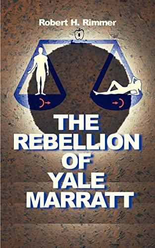 9781583480908: The Rebellion of Yale Marratt