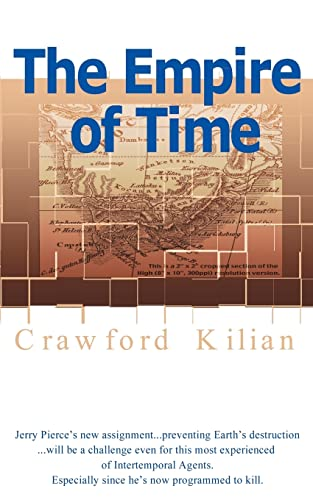 The Empire of Time Chronoplane Wars Trilogy: Crawford Kilian