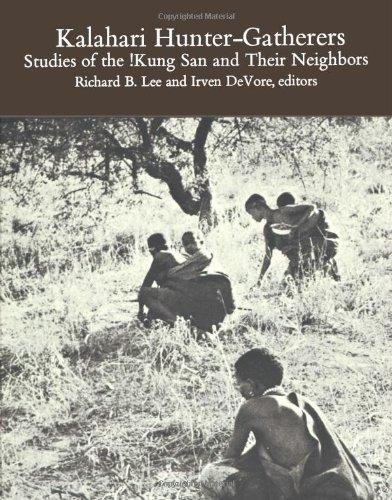 9781583481257: Kalahari Hunter-Gatherers: Studies of the !Kung San and Their Neighbors