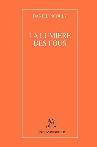 9781583481608: LA Lumiere Des Fous