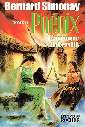 Phenix 2: LAmour Interdit: Bernard Simonay