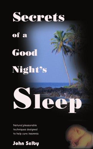 9781583482032: Secrets of a Good Night's Sleep