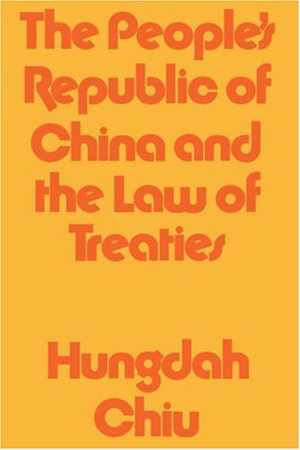 9781583483190: The People's Republic of China and the Law of Treaties (Harvard Studies in East Asian Law)