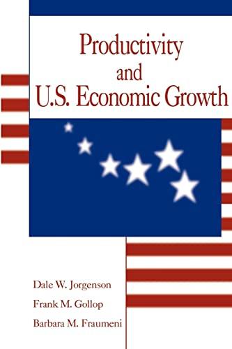 9781583483886: Productivity and U.S. Economic Growth