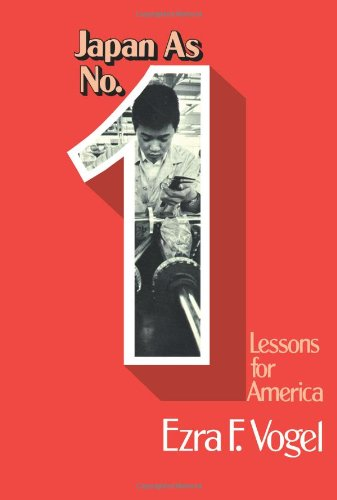 Japan as Number One: Lessons for America: Harvard University Press