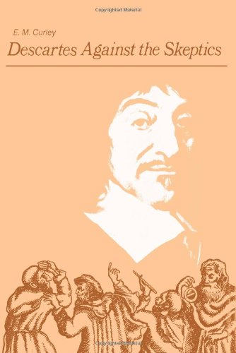 9781583484357: Descartes Against the Skeptics