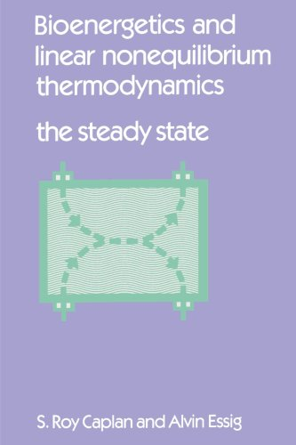 9781583484364: Bioenergetics and Linear Nonequilibrium Thermodynamics: The Steady State (Harvard Books in Biophysics)