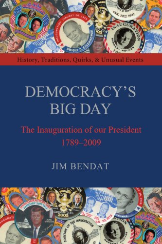 9781583484661: Democracy's Big Day: The Inauguration of our President 1789-2009