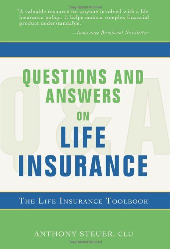 9781583484708: Questions and Answers on Life Insurance: The Life Insurance Toolbook