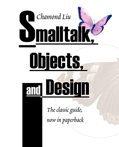 9781583484906: Smalltalk, Objects, and Design