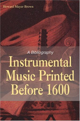 9781583485255: Instrumental Music Printed Before 1600: A Bibliography