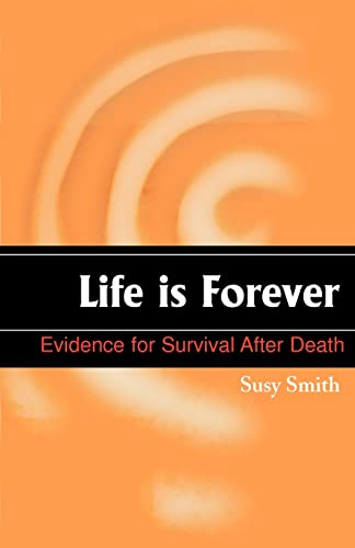 9781583485743: Life is Forever: Evidence for Survival After Death