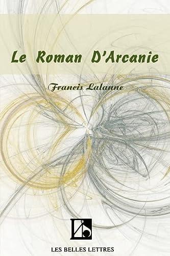 9781583487211: Le Roman D'Arcanie