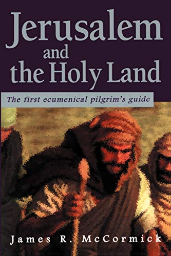 9781583487365: Jerusalem and the Holy Land: The First Ecumenical Pilgrim's Guide