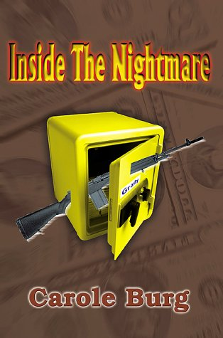 Inside the Nightmare: Burg, Carole