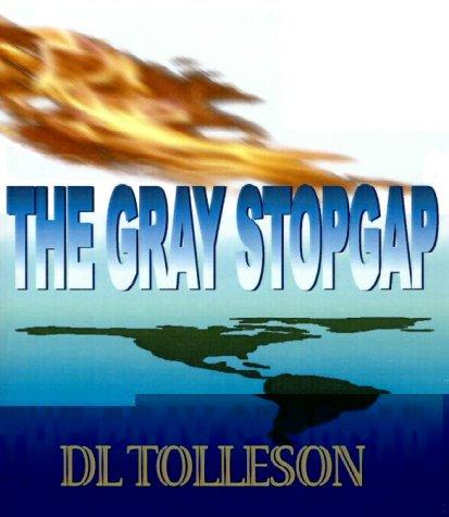 9781583487532: The Gray Stopgap