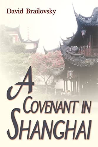 9781583487587: A Covenant in Shanghai