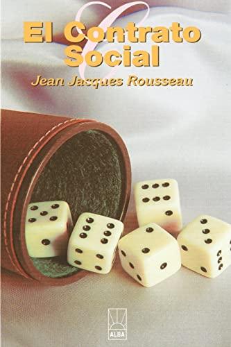 El Contrato Social Alba Spanish Edition: J. J. Rousseau