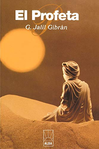 El Profeta Alba Spanish Edition: Kahlil Gibran