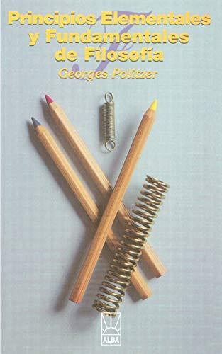 9781583487938: Principios Elementales y Fundamentales de Filosofia (Alba)