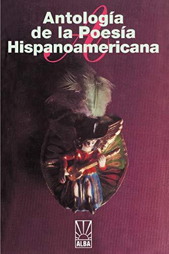 Antologia De LA Poesia Hispanoamericana (Paperback, 1999): Jose Maria Gomez