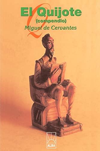 El Quijote: de Cervantes Saavedra,