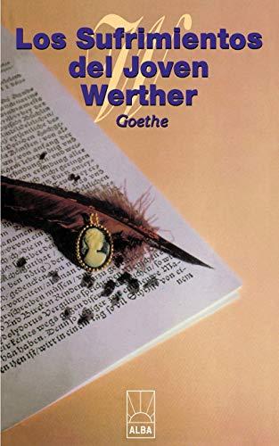 Los Sufrimientos del Joven Werther: Goethe, Johann Wolfgang
