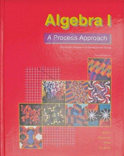 Algebra I - A Process Approach: Barbara J. Dougherty Sid Li Ann T. Wada