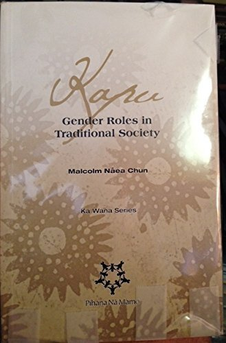 Kapu: Gender Roles in Traditional Society (Ka: Malcolm Naea Chun